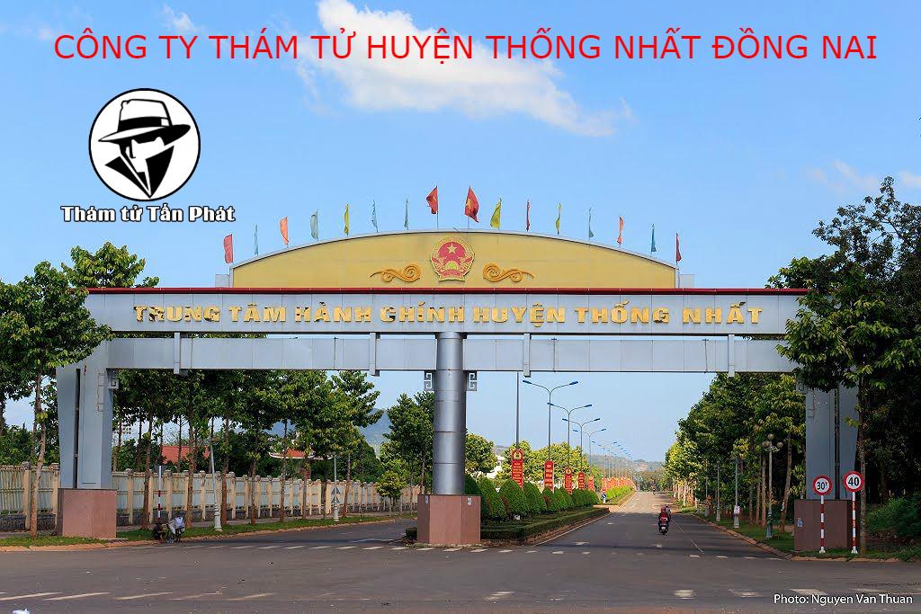 Công ty thám tử Huyện Thống Nhất tỉnh Đồng Nai