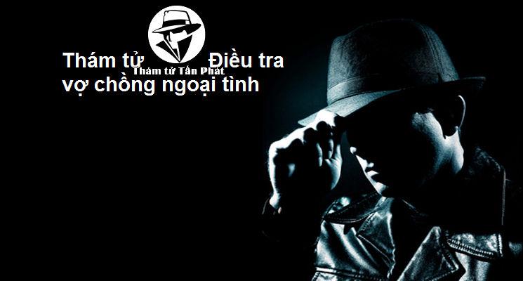 tham-tu-dieu-tra-ngoai-tinh-gia-re-tai-can-tho