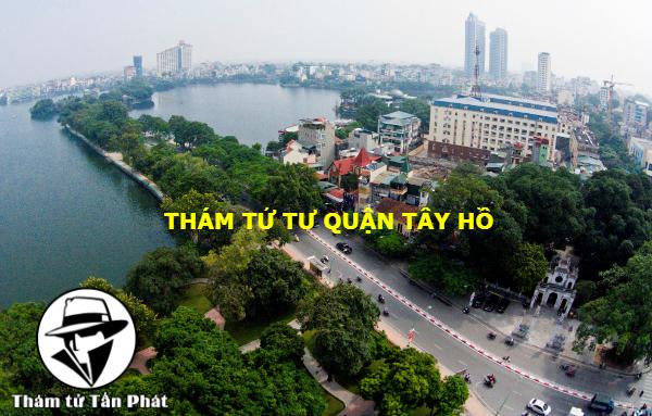 Dịch vụ thám tử Hà Nội, thám tử quận Tây Hồ
