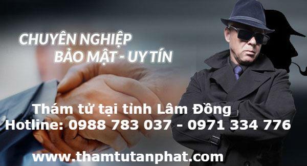 Thám tử tư uy tín ở Lâm Đồng