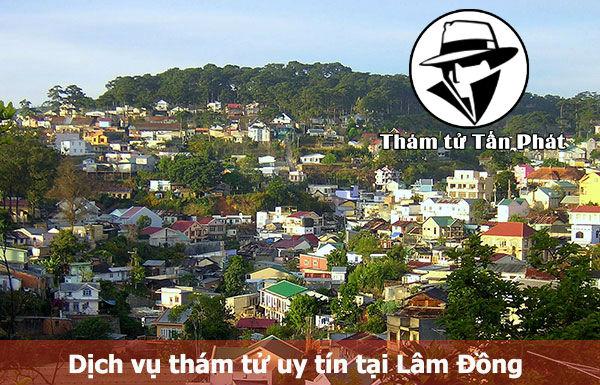 Dịch vụ thám tử tư uy tín ở Lâm Đồng