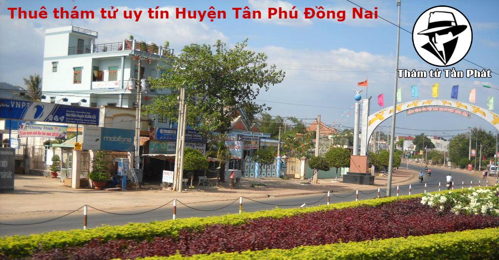 Dịch vụ thuê thám tử uy tín, chuyên nghiệp tại Huyện Tân Phú Đồng Nai