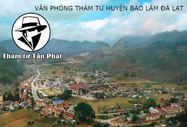 Thám tử tư Huyện Bảo Lâm Đà Lạt